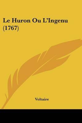 Le Huron Ou L'Ingenu (1767) by Voltaire image