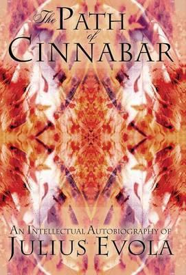 The Path of Cinnabar by Julius Evola