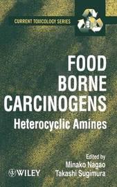 Food Borne Carcinogens by Minako Nagao image