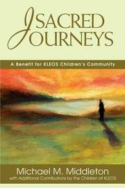 Sacred Journeys: A Benefit for Kleos Children's Community by Michael , M. Middleton image