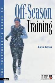 Triathletes Guide to Off Season Training by Karen Buxton image