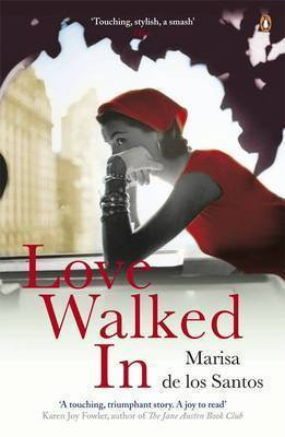 Love Walked in by Marisa De Los Santos image