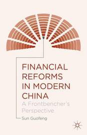 Financial Reforms in Modern China by Sun Guofeng