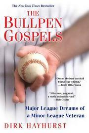 The Bullpen Gospels by Dirk Hayhurst image