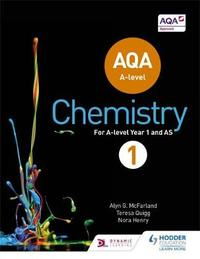 AQA A Level Chemistry Student Book 1 by Alyn G. Mcfarland