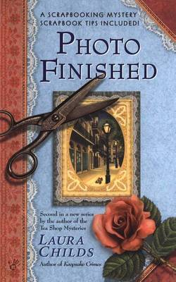 Photo Finished (Scrapbooking Mysteries #2) by Laura Childs