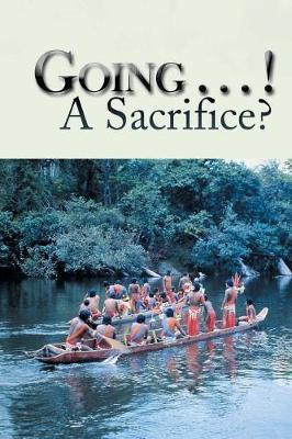 Going . . . ! a Sacrifice? by Fred and Trudy