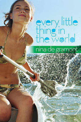 Every Little Thing in the World by Nina de Gramont image