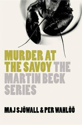 Murder at the Savoy by Maj Sjowall