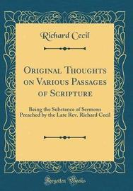 Original Thoughts on Various Passages of Scripture by Richard Cecil image