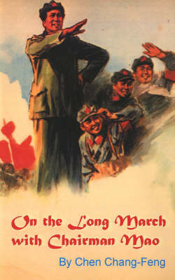 On the Long March with Chairman Mao by Chen Chang-feng image