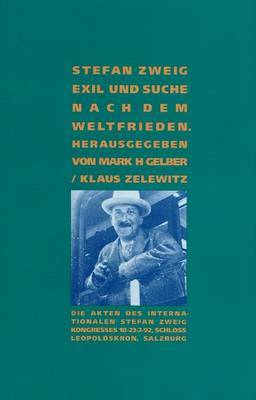 Stefan Zweig: Exil und Suche Nach Dem Weltfrieden by Klaus Zelewitz image