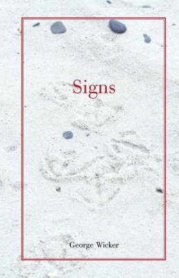 Signs by George Wicker