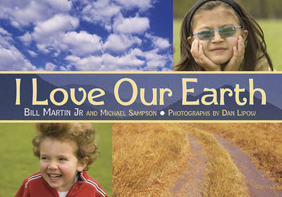 I Love Our Earth by Bill Martin