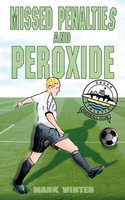 Missed Penalties and Peroxide by Mark Winter image