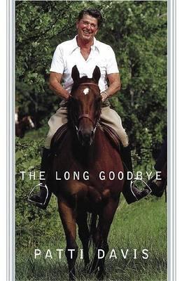 A Long Goodbye by Patti Davis