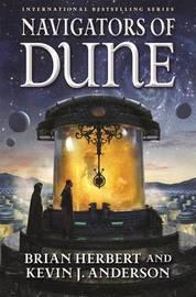 Navigators of Dune by Brian Herbert