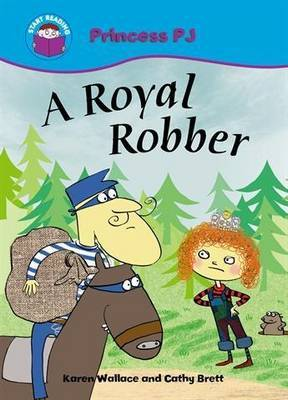 Start Reading: Princess PJ: A Royal Robber by Karen Wallace
