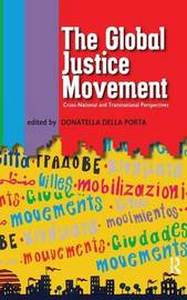 Global Justice Movement by Donatella della Porta
