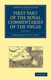 First Part of the Royal Commentaries of the Yncas by Garcillasso de la Vega image