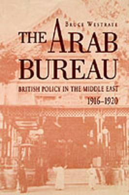 The Arab Bureau by Bruce Westrate