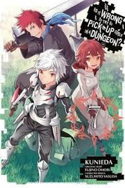 Is It Wrong to Try to Pick Up Girls in a Dungeon?, Vol. 7 (manga) by Fujino Omori