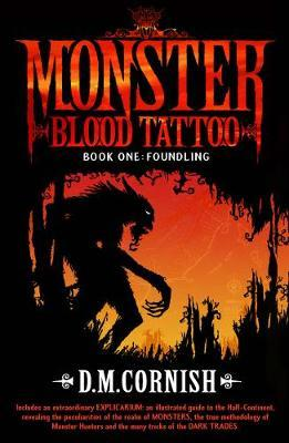Monster Blood Tattoo: Foundling by D.M. Cornish image