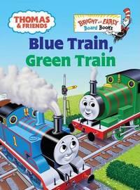 Thomas & Friends: Blue Train, Green Train (Thomas & Friends) by W. Awdry