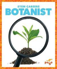 Botanist by R.J. Bailey