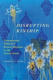 Disrupting Kinship by Kimberly D. McKee