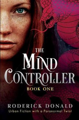 The Mind Controller by Roderick Donald image