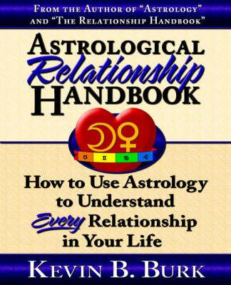 Astrological Relationship Handbook by Kevin B Burk image