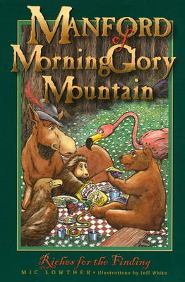Manford of MorningGlory Mountain: Bk. 2 by Mic Lowther image