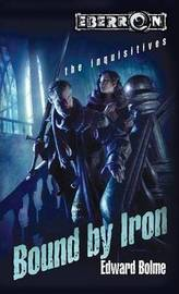 Bound by Iron: Bk. 1 by Edward Bolme image