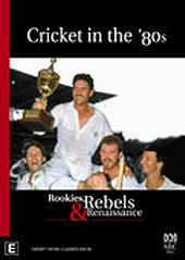 Cricket In The '80s - Rookies, Rebels & Renaissance on DVD