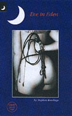 Eve in Eden by Stephen Rawlings