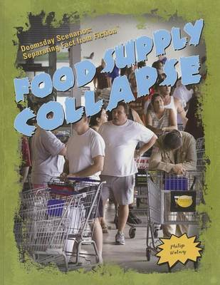 Food Supply Collapse by Philip Wolny