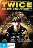 Twice: The Cam Sinclair Story on DVD