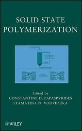 Solid State Polymerization by Constantine D. Papaspyrides image