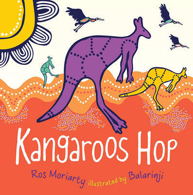 Kangaroos HOP by Ros Moriarty