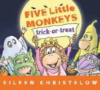 Five Little Monkey Trick or Treat by Eileen Christelow