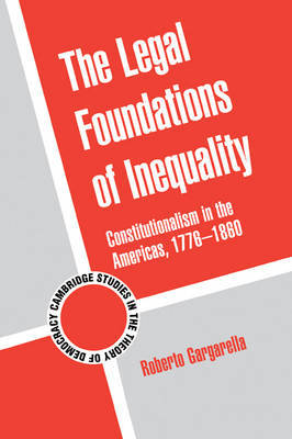 The Legal Foundations of Inequality by Roberto Gargarella image