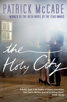 The Holy City by Patrick McCabe