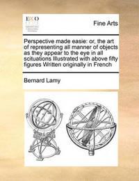 Perspective Made Easie by Bernard Lamy