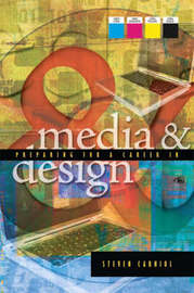 Preparing for a Career in Media and Design by Steven Carniol image