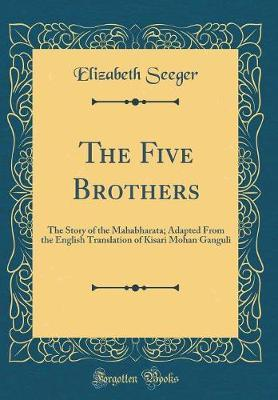 The Five Brothers by Elizabeth Seeger