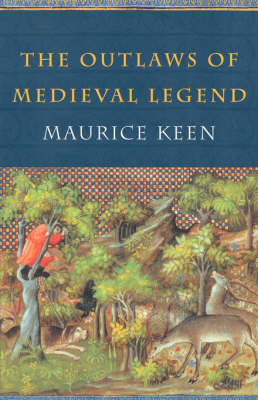 The Outlaws of Medieval Legend by Maurice Keen image