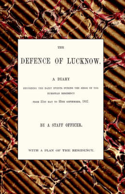Defence of Lucknow, A Diary by Thomas Fourness Wilson image