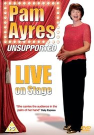 Pam Ayres - Un-Supported: Live On Stage  on DVD image