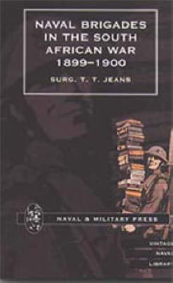 Naval Brigades in the South African War, 1899-1900